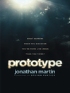 Prototype (eBook): What Happens When You Discover You're More Like Jesus Than You Think?