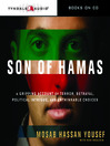 Son of Hamas (MP3): A Gripping Account of Terror, Betrayal, Political Intrigue, and Unthinkable Choices