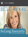 So Long, Insecurity (MP3)