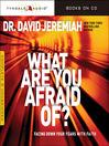 What Are You Afraid Of? (MP3)