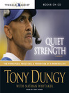 Quiet Strength (MP3): The Principles, Practices, & Priorities of a Winning Life