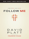 Follow Me (eBook): A Call to Die. A Call to Live.
