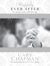 Happily Ever After (eBook): Six Secrets to a Successful Marriage