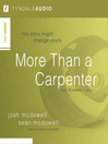 More Than a Carpenter (MP3): His Story Might Change Yours