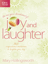 The One Year Devotional of Joy and Laughter (eBook): 365 Inspirational Meditations to Brighten Your Day