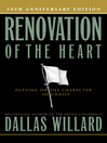 Renovation of the Heart (eBook): Putting On the Character of Christ