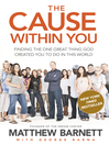 The Cause Within You (eBook)