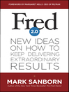 Fred 2.0 (eBook): New Ideas on How to Keep Delivering Extraordinary Results