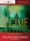 The Regime (MP3): Left Behind Series, Book 14