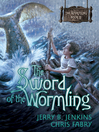 The Sword of the Wormling (eBook): The Wormling Series, Book 2