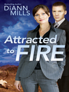Attracted to Fire (eBook)