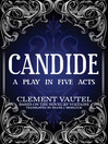 Candide (eBook): A Play in Five Acts