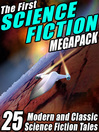The Science Fiction Megapack (eBook): 25 Classic Science Fiction Stories