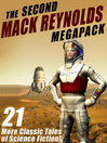 The Second Mack Reynolds Megapack (eBook): 21 Classic Tales of Science Fiction