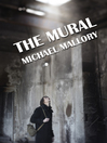 The Mural A Novel of Horror by Michael Mallory eBook