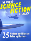 The Second Science Fiction Megapack (eBook): 25 Modern & Classic Tales by Masters