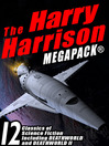 The Harry Harrison Megapack (eBook): 11 Classics of Science Fiction