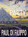 The Great Jones Coop Ten Gigasoul Party (and Other Lost Celebrations) (eBook)