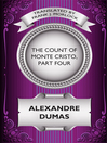 The Count of Monte Cristo, Part Four (eBook)
