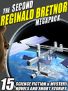 The Second Reginald Bretnor Megapack (eBook): 14 Science Fiction & Mystery Novels and Short Stories