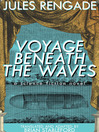 Voyage Beneath the Waves (eBook)