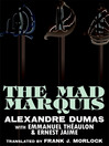 The Mad Marquis (eBook): A Play in Five Acts
