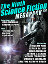 The Ninth Science Fiction Megapack (eBook): Classic and Modern Science Fiction