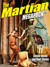 The Martian Megapack (eBook): 11 Classic Novels and Stories
