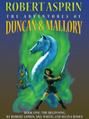 The Adventures of Duncan & Mallory: The Beginning (eBook): Duncan & Mallory Series, Book 1