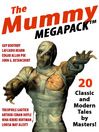 Mummy Megapack (eBook): 20 Modern and Classic Tales