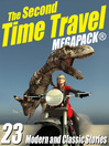The Second Time Travel Megapack (eBook): 23 Modern and Classic Stories