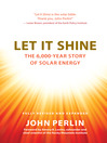 Let It Shine (eBook): The 6,000-Year Story of Solar Energy
