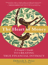 The Heart of Money (eBook): A Couple's Guide to Creating True Financial Intimacy