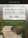 Stess Reduction & Creative Meditations (MP3)