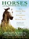 Horses and the Mystical Path (eBook): The Celtic Way of Expanding the Human Soul