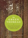 The Green Thoreau (eBook): America's First Environmentalist on Technology, Possessions, Livelihood, and More