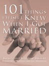 101 Things I Wish I Knew When I Got Married (eBook): Simple Lessons to Make Love Last