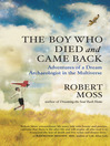 The Boy Who Died and Came Back (eBook): Adventures of a Dream Archaeologist in the Multiverse
