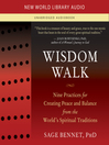 Wisdom Walk (MP3): Nine Practices for Creating Peace and Balance from the World's Spiritual Traditions