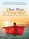 She Who Dreams (eBook): A Journey into Healing through Dreamwork