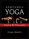 Ashtanga Yoga (eBook): Practice & Philosophy