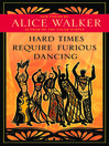 Hard Times Require Furious Dancing (eBook): New Poems