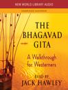 The Bhagavad Gita (MP3): A Walkthrough for Westerners