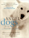 Angel Dogs (eBook): Divine Messengers of Love