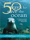 50 Ways to Save the Ocean (eBook)