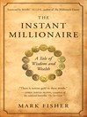 The Instant Millionaire (eBook): A Tale of Wisdom and Wealth