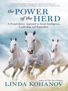 The Power of the Herd (eBook): A Nonpredatory Approach to Social Intelligence, Leadership, and Innovation