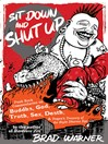 Sit Down and Shut Up (eBook): Punk Rock Commentaries on Buddha, God, Truth, Sex, Death, and Dogen's Treasury of the Right Dharma Eye