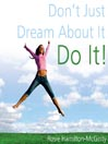 Don't Just Dream About It--Do It! (MP3)