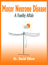 Motor Neurone Disease (MP3): A Family Affair